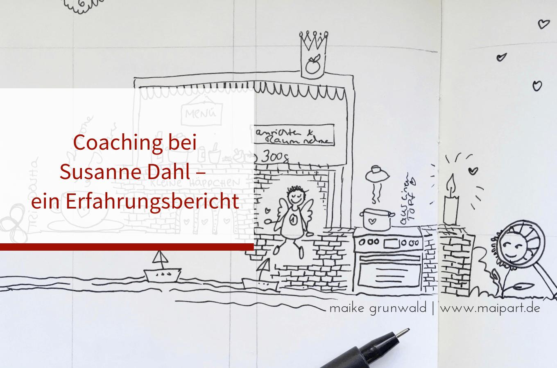 Coaching bei Susanne Dahl – ein Erfahrungsbericht